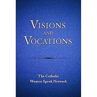 Visions and Vocations: Women Responding to God's Call