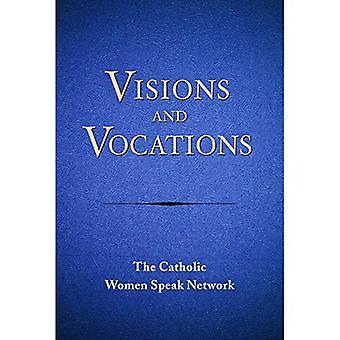 Visioner och yrken: kvinnor svara på Guds uppmaning