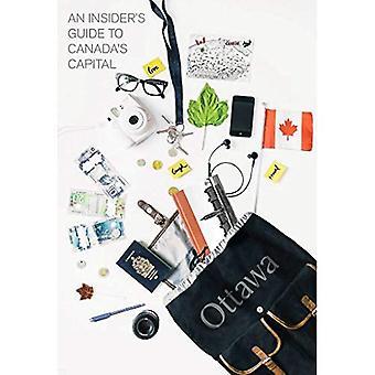En Insider's Guide till Kanadas huvudstad