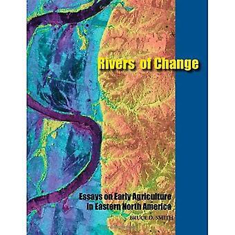 Floder av förändring: essäer om tidigt jordbruk i östra Nordamerika