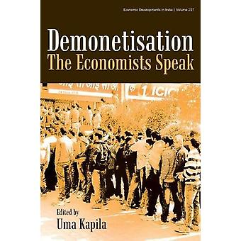 Demonetisation - The Economists Speak by Uma Kapila - 9789332703971 Bo