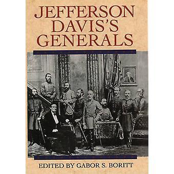 Jefferson Daviss Generals by Boritt & G. S.