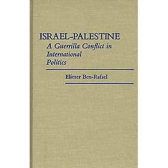 Temas A Guerrilla conflictos en política internacional por BenRafael y Eliezer