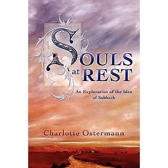 Souls at Rest by Ostermann & Charlotte