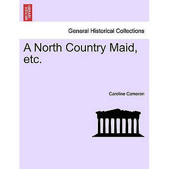 Un Maid North Country, etc. par Cameron & Caroline