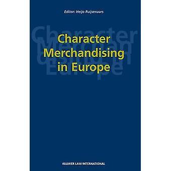 Character Merchandising in Europe by Ruijsenaars & Heijo