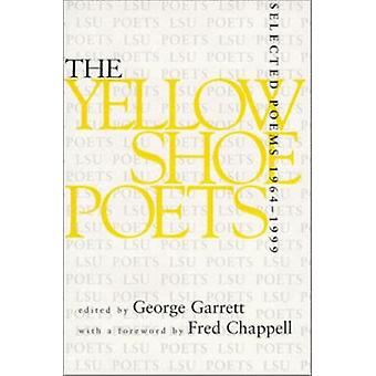 The Yellow Shoe Poets - 1964-99 - Selected Poems by George Garrett - F