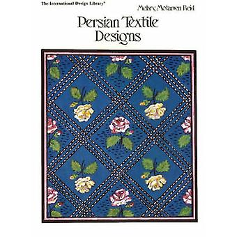 Persian Textile Designs by Caren Caraway - Mehry Motamen Reid - 97808