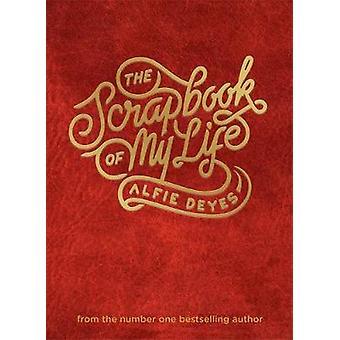The Scrapbook of My Life by Alfie Deyes - 9781910536100 Book