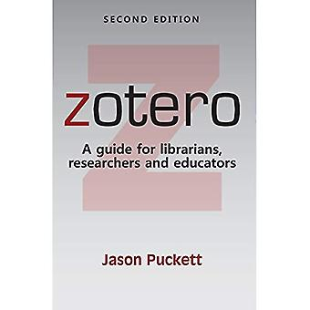 Zotero: A guide for librarians, researchers, and� educators
