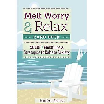 Melt Worry and Relax Card Deck - 56 CBT & Mindfulness Strategies to Re