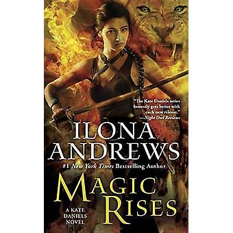 Magic Rises by Ilona Andrews - 9781937007584 Book