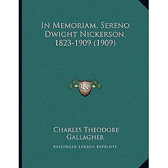 In Memoriam, Sereno Dwight Nickerson, 1823-1909 (1909)