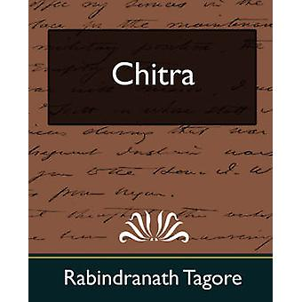 Chitra New Edition von Rabindranath & Tagore