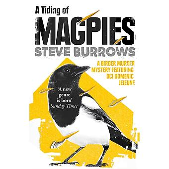Tiding of Magpies by Steve Burrows