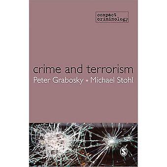 Verbrechen und Terrorismus von Peter Grabosky