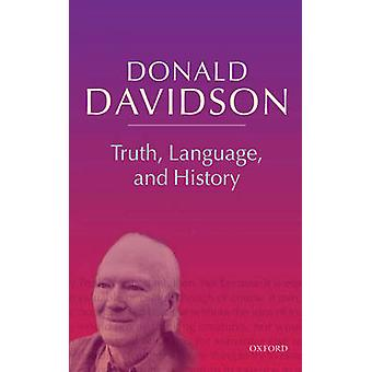 Truth Language and History by Davidson & Donald
