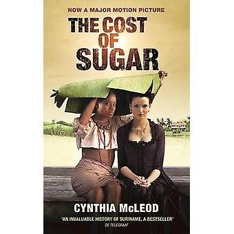 The Cost of Sugar by McLeod & Cynthia