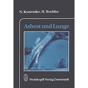 Asbest und Lunge by Konietzko & Nikolaus