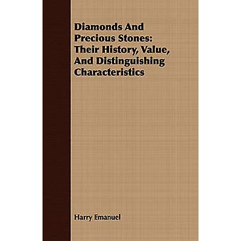 Diamonds And Precious Stones Their History Value And Distinguishing Characteristics by Emanuel & Harry