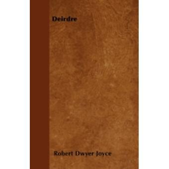 Deirdre by Joyce & Robert Dwyer