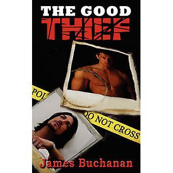 The Good Thief by Buchanan & James
