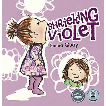 Shrieking Violet by Emma Quay - 9780733335075 Book