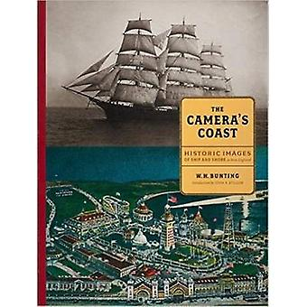The Camera's Coast - Historic Images of Ship and Shore in New England