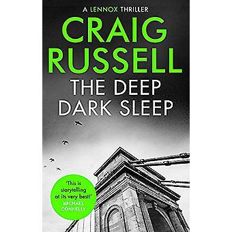 Deep Dark Sleep Craig Russell - 9781472130945 Kirja