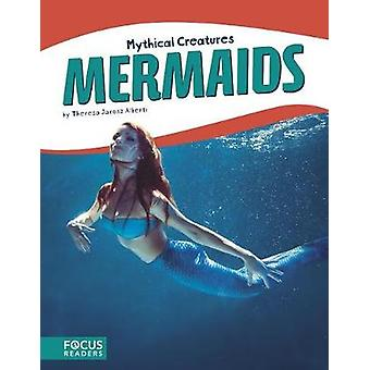 Mythical Creatures - Mermaids by  -Theresa -Jarosz Alberti - 978163517