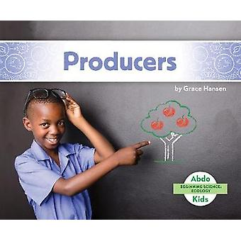 Beginning Science - Producers by Grace Hansen - 9781644942703 Book