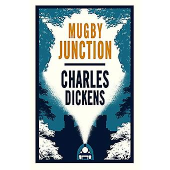 Mugby Junction by Charles Dickens - 9781847498137 Book