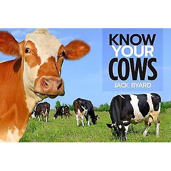 Know Your Cows by Jack Byard - 9781912158461 Book