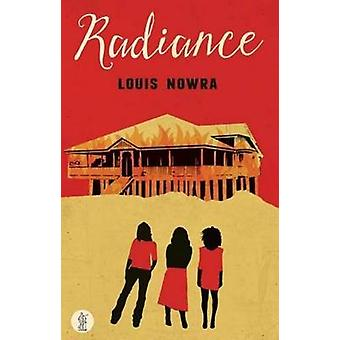 Radiance by Louis Nowra - 9781925005530 Book