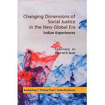 Changing Dimensions of Social Justice in the New Global Era - Indian E