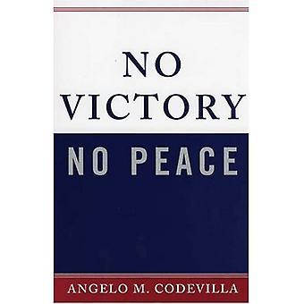 Geen overwinning, geen vrede