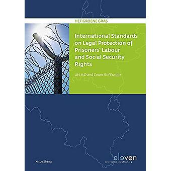International Standards on Legal Protection of Prisoners' Labor and S