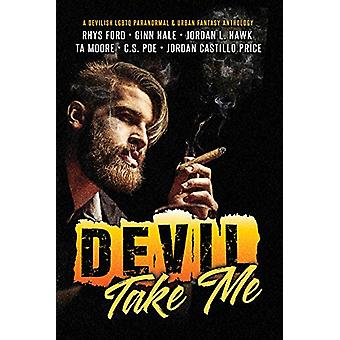Devil Take Me by Rhys Ford - 9781641081597 Book