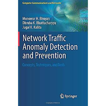 Network Traffic Anomaly Detection and Prevention - Concepts - Techniqu