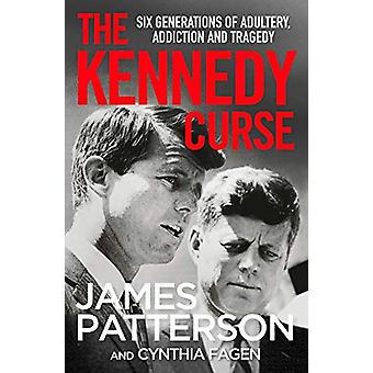 The Kennedy Curse by James Patterson - 9781529125092 Book