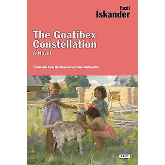 The Goatibex Constellation by Fazil Iskander - 9781468310757 Book