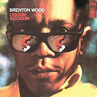 Brenton Wood - Oogum Boogum [Vinyl] USA import