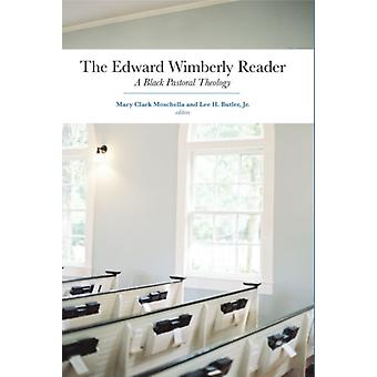 The Edward Wimberly Reader by Edited by Mary Clark Moschella & Edited by Jr Lee H Butler