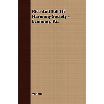 Rise And Fall Of Harmony Society - Economy - Pa. by Various - 9781409