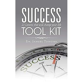 Success Tool Kit - 23 Lessons That Will Change Your Life by Dr Samuel