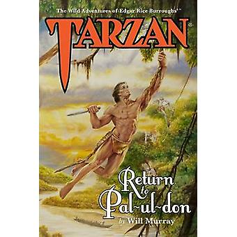 Tarzan - Return to Pal-Ul-Don by Will Murray - 9781618272096 Book