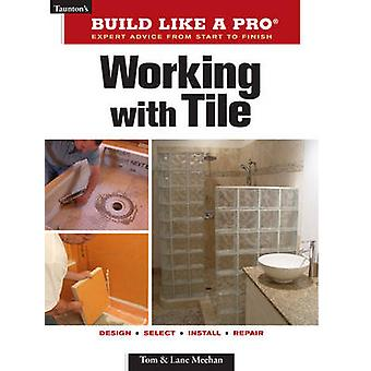 Working with Tile by Lane Meehan Tom Meehan