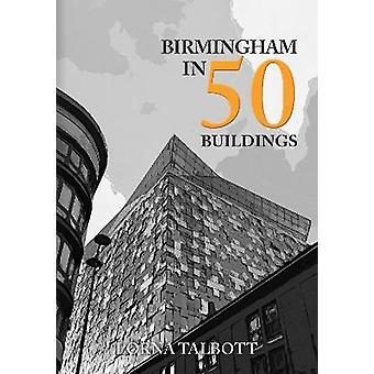 Birmingham in 50 Buildings