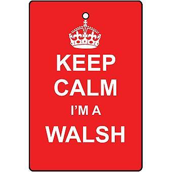 Houd kalm, ik ben een luchtverfrisser Walsh