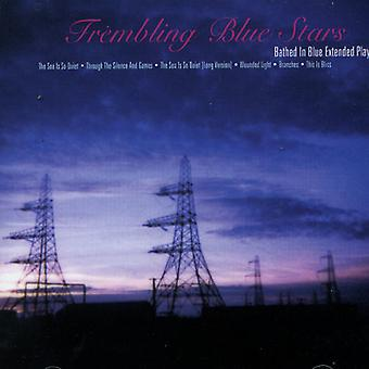 Trembling Blue Stars - Bathed in Blue USA import